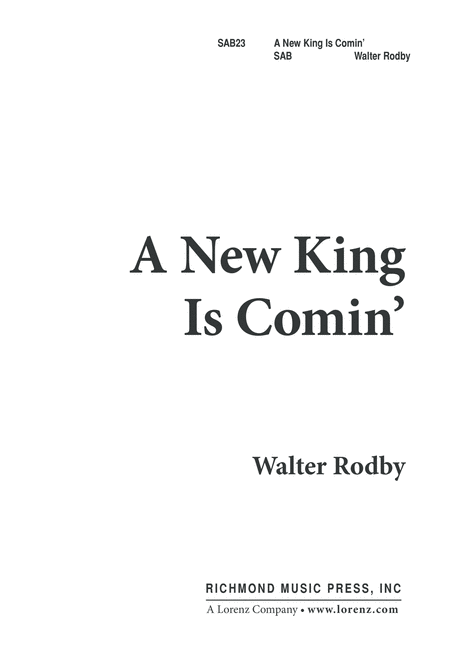 A New King is Comin'