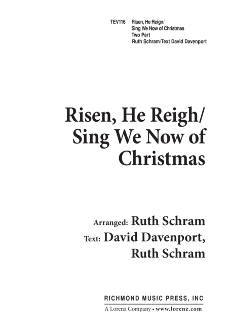 Risen He Reigns/Sing We Now of Christmas