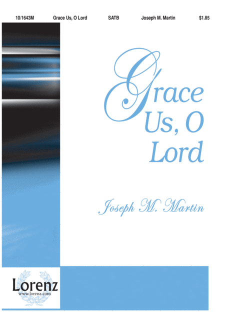 Grace Us, O Lord
