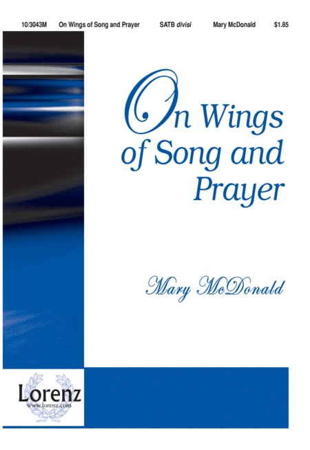 On Wings of Song and Prayer
