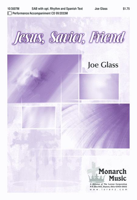 Jesus, Savior, Friend