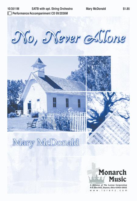 No, Never Alone