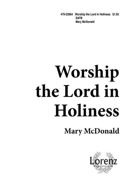 Worship the Lord in Holiness