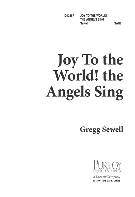 Joy to the World, the Angels Sing