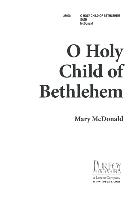 O Holy Child of Bethlehem!