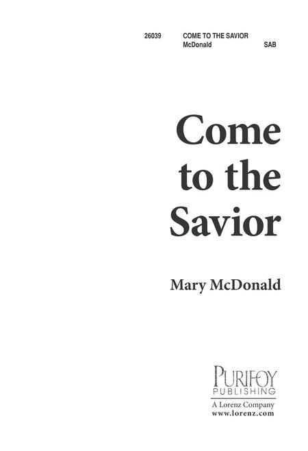Come to the Savior