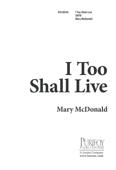 I Too Shall Live