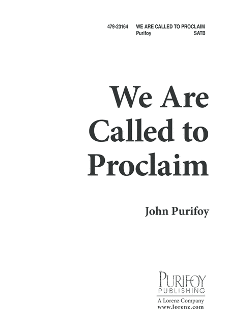 We Are Called to Proclaim
