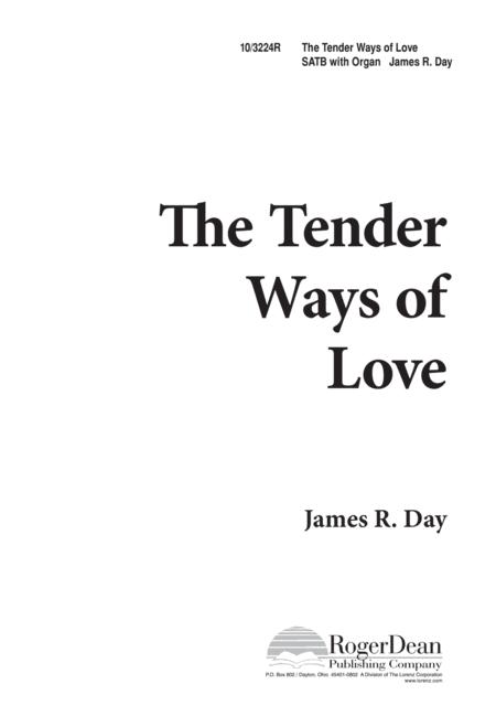 The Tender Ways of Love