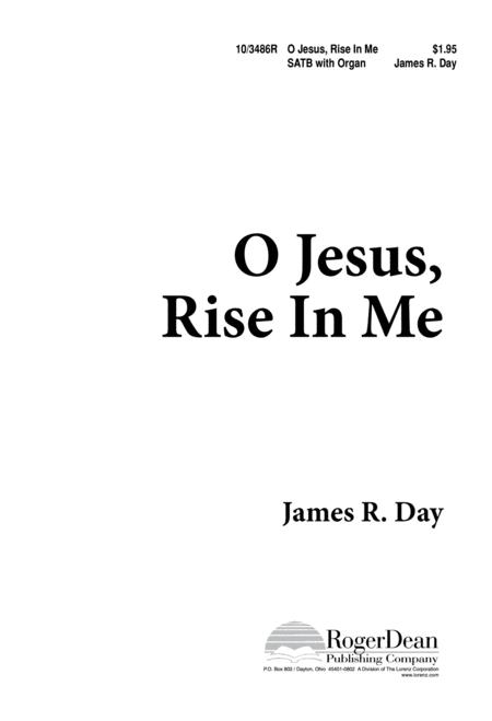 O Jesus, Rise In Me