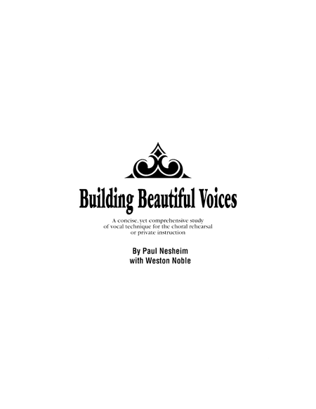 Building Beautiful Voices - Director's Edition