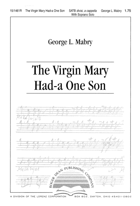 The Virgin Mary Had-a One Son
