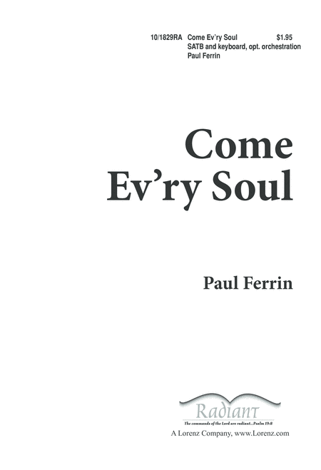 Come, Every Soul