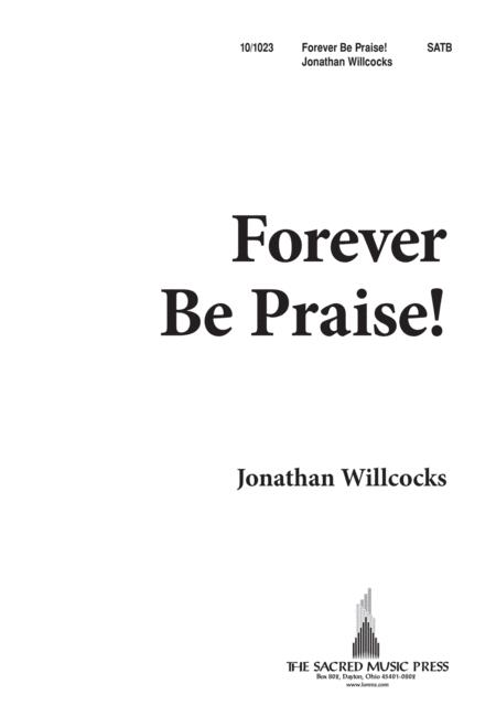 Forever Be Praise