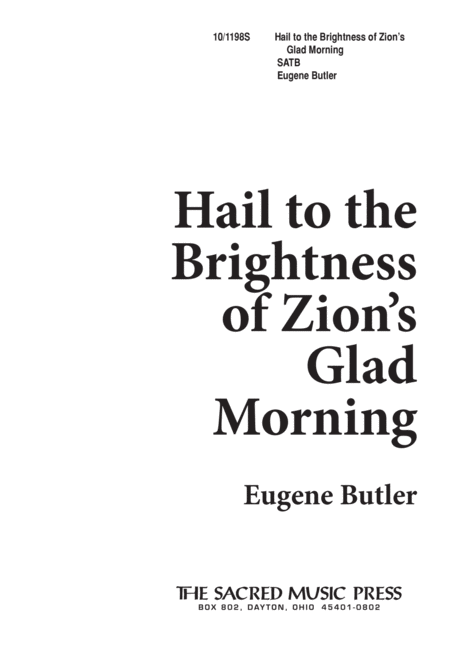 Hail to the Brightness of Zion's Glad Morning