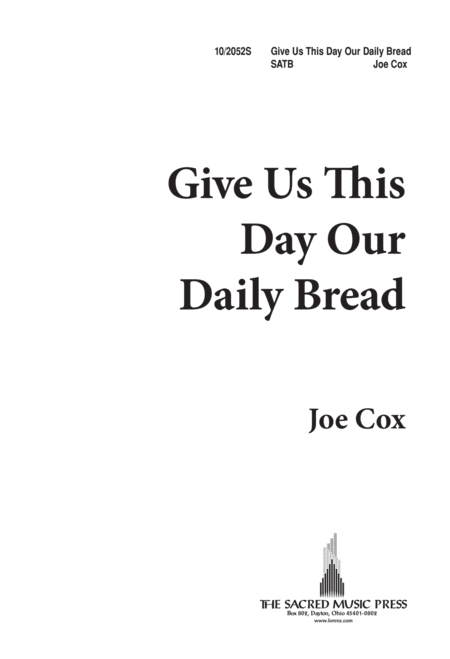 Give Us This Day, Our Daily Bread
