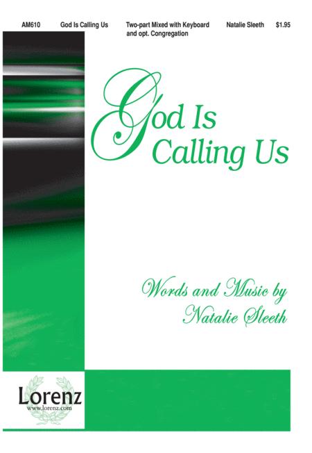 God Is Calling Us