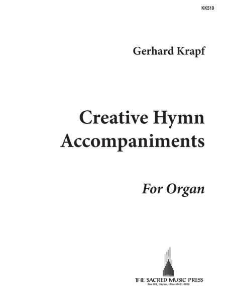 Creative Hymn Accompaniments For Organ, Vol. 1