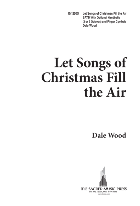Let Songs of Christmas Fill the Air
