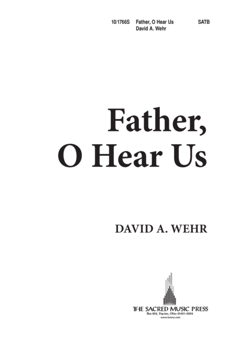 Father, O Hear Us