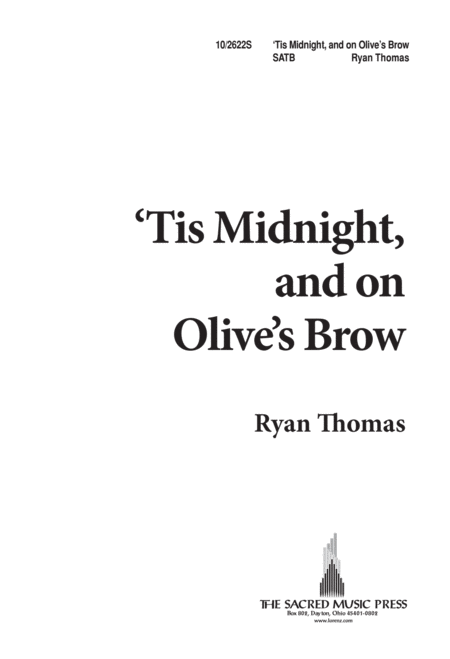 'Tis Midnight and on Olives Brow