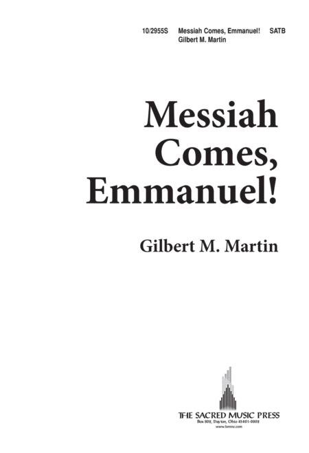 Messiah Comes, Emmanuel!