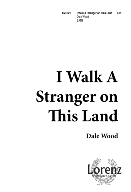 I Walk a Stranger on This Land