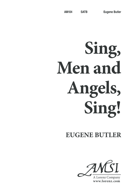 Sing, Men, and Angels, Sing