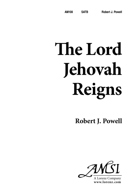 The Lord Jehovah Reigns