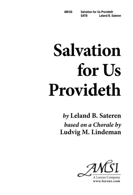 Salvation for Us Provideth