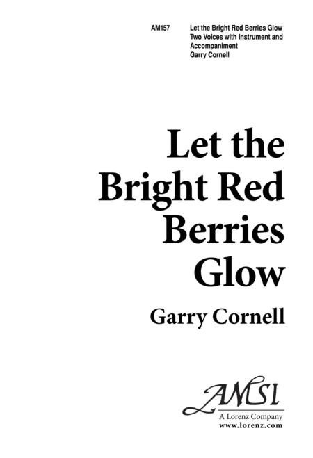Let the Bright Red Berries Glow