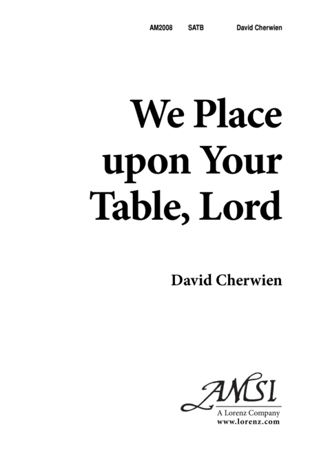 We Place Upon Your Table, Lord