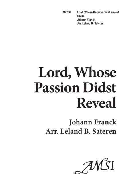 Lord, Whose Passion Didst Reveal