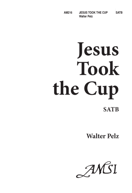 Jesus Took the Cup