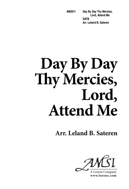 Day by Day, Thy Mercies Lord