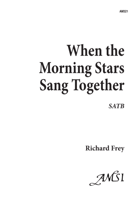 When the Morning Stars Sang Together