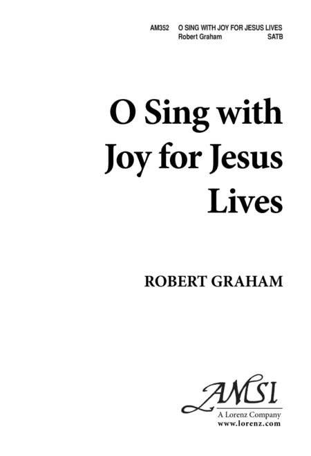 O Sing With Joy for Jesus Lives