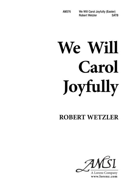 We Will Carol Joyfully