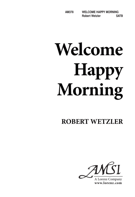 Welcome, Happy Morning