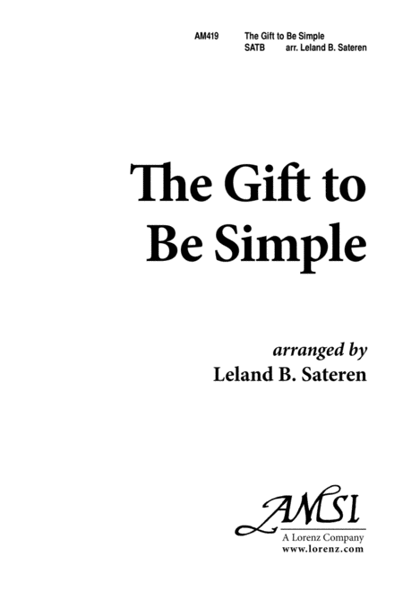 The Gift to Be Simple