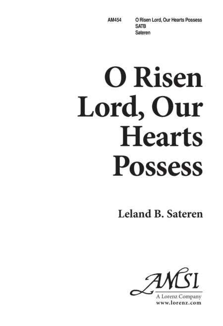 O Risen Lord, Our Hearts Possess
