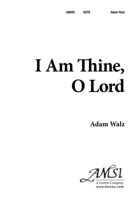 I am Thine, O Lord