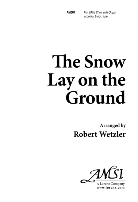 The Snow Lay on the Ground