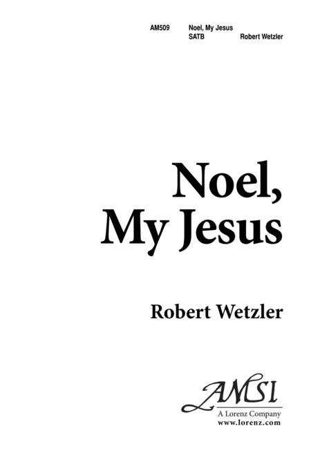Noel, My Jesus