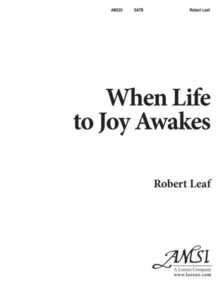 When Life to Joy Awakes
