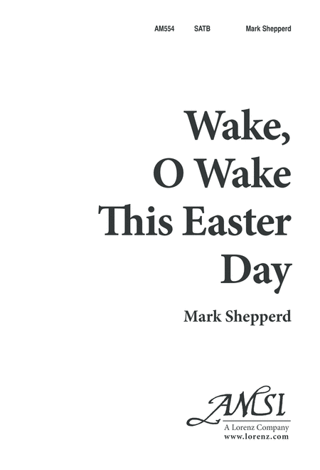 Wake, O Wake, This Easter Day