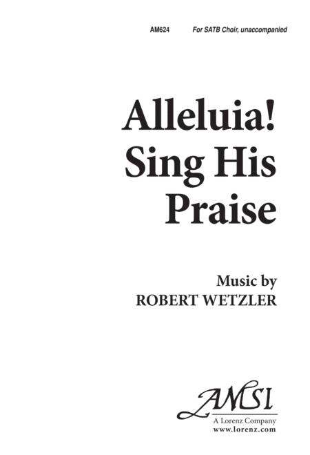 Alleluia, Sing His Praise!