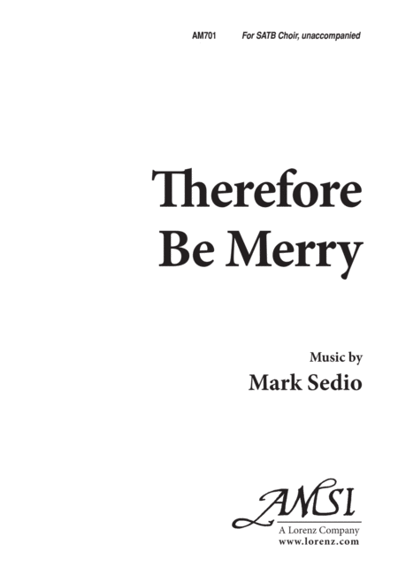 Therefore Be Merry