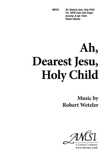 Ah, Dearest Jesu Holy Child