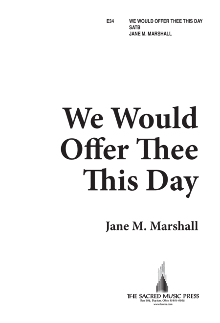 We Would Offer Thee This Day